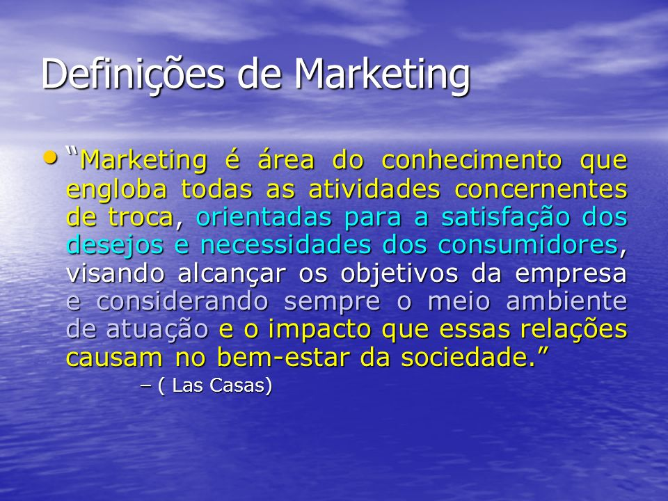 Definições de Marketing