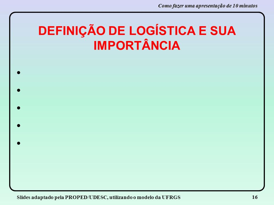DEFINIÇÃO DE LOGÍSTICA E SUA IMPORTÂNCIA