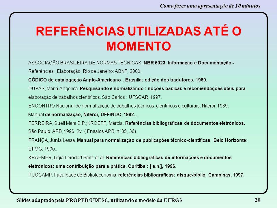 REFERÊNCIAS UTILIZADAS ATÉ O MOMENTO