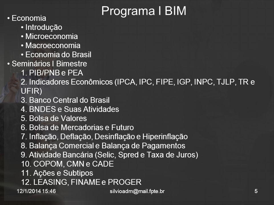 Programa I BIM Economia Introdução Microeconomia Macroeconomia