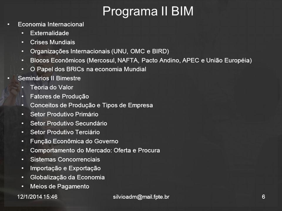 Programa II BIM Economia Internacional Externalidade Crises Mundiais