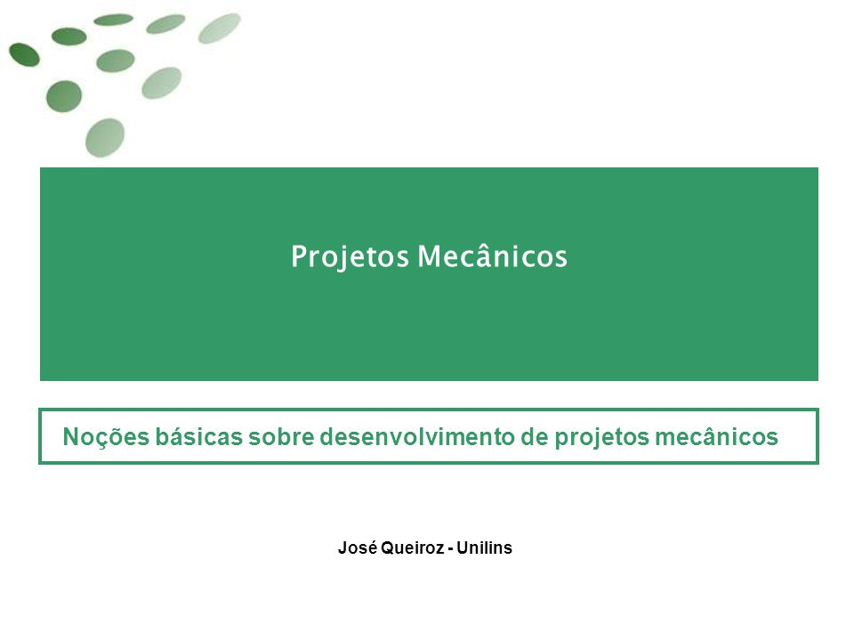Noções básicas sobre desenvolvimento de projetos mecânicos