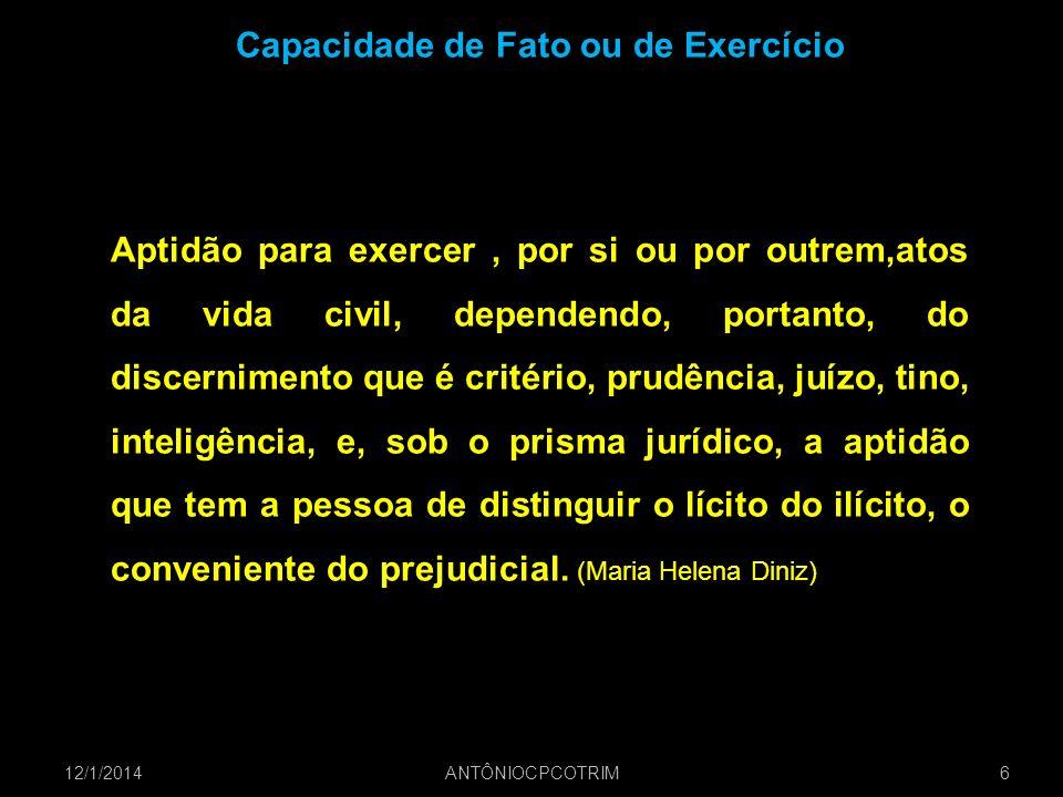 Capacidade de Fato ou de Exercício