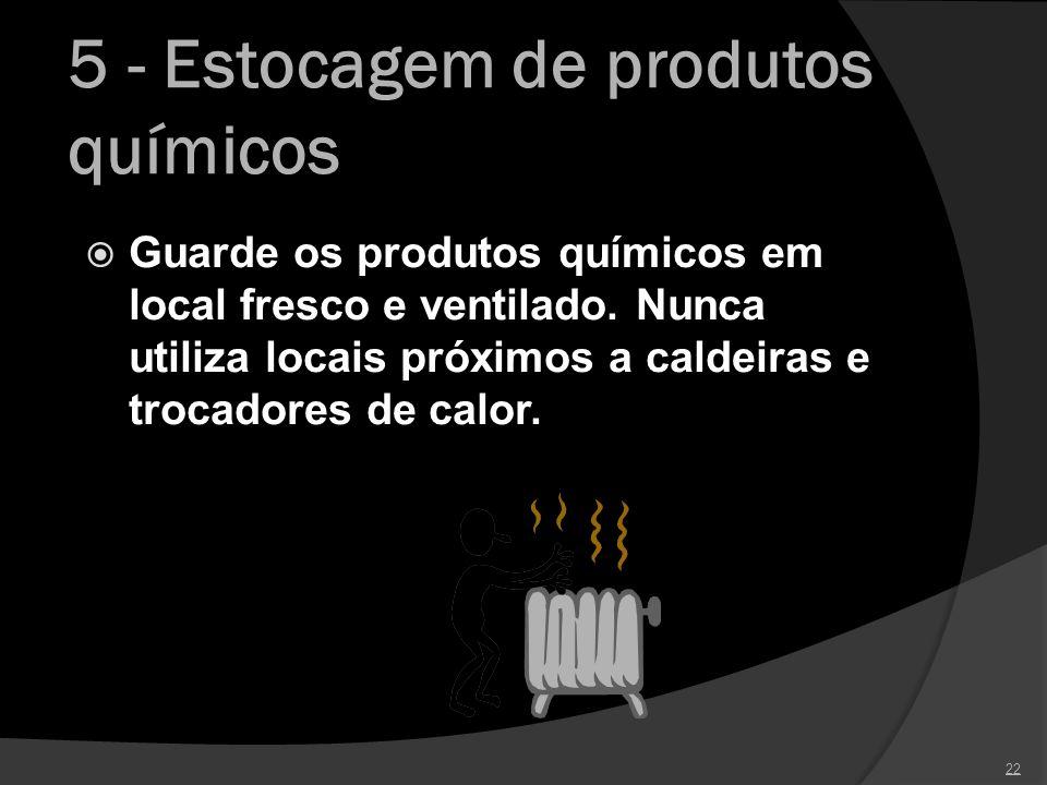 5 - Estocagem de produtos químicos