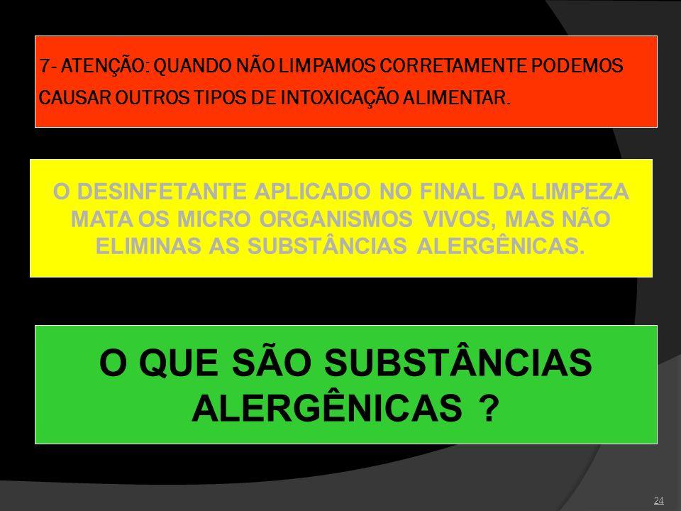 O QUE SÃO SUBSTÂNCIAS ALERGÊNICAS