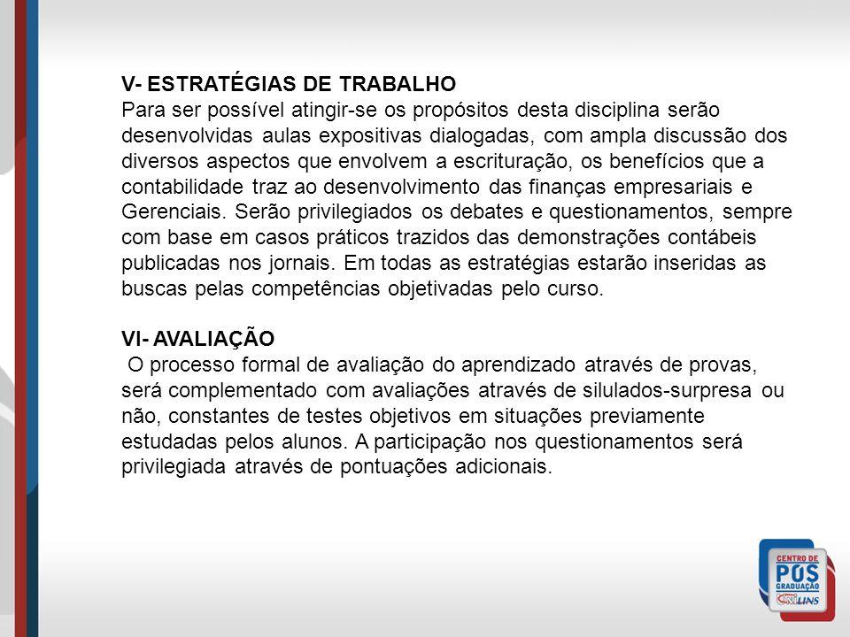 V- ESTRATÉGIAS DE TRABALHO