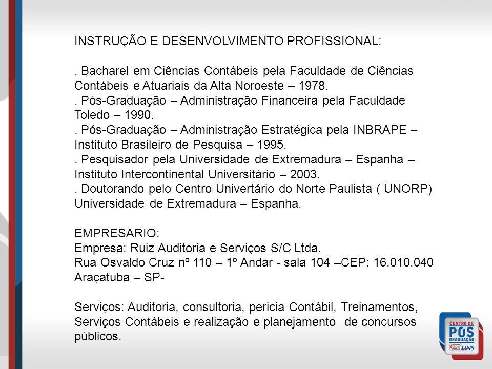 INSTRUÇÃO E DESENVOLVIMENTO PROFISSIONAL: