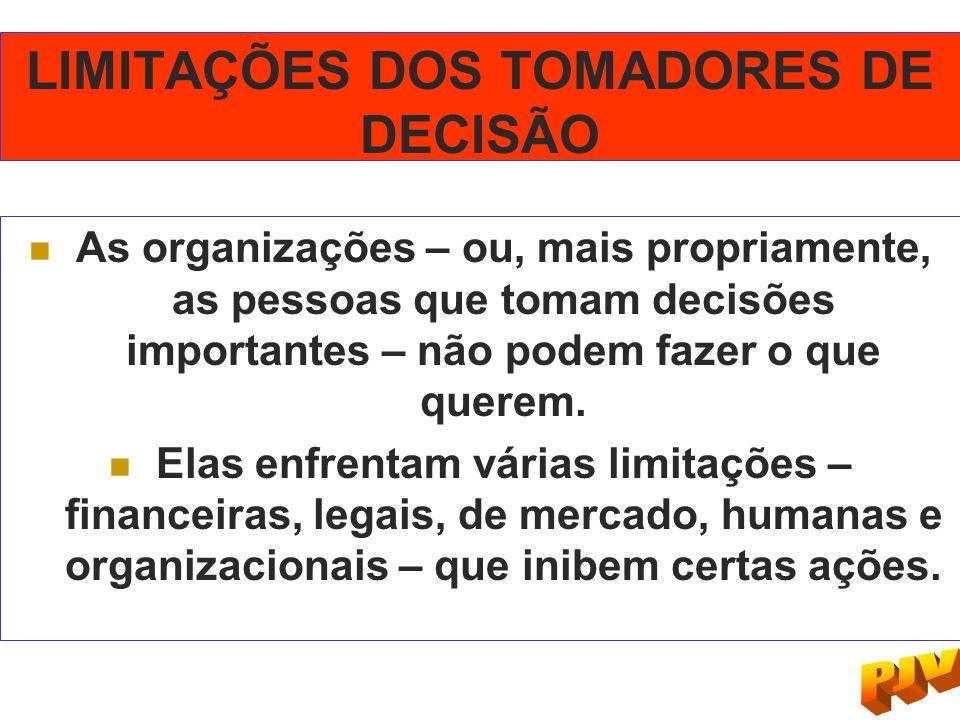 LIMITAÇÕES DOS TOMADORES DE DECISÃO