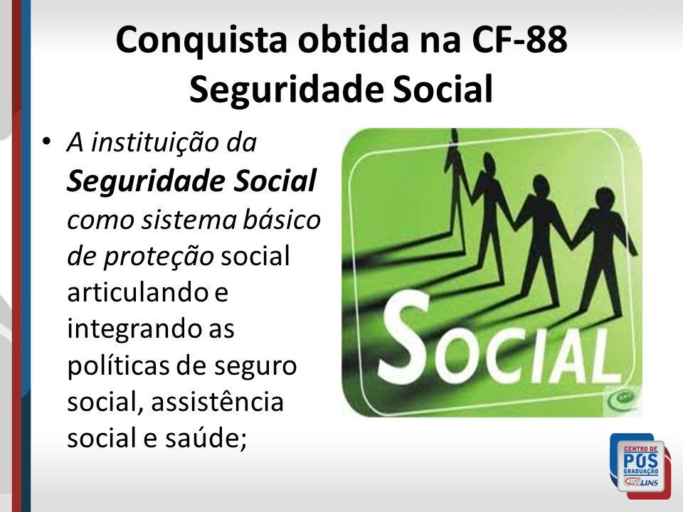 Conquista obtida na CF-88 Seguridade Social
