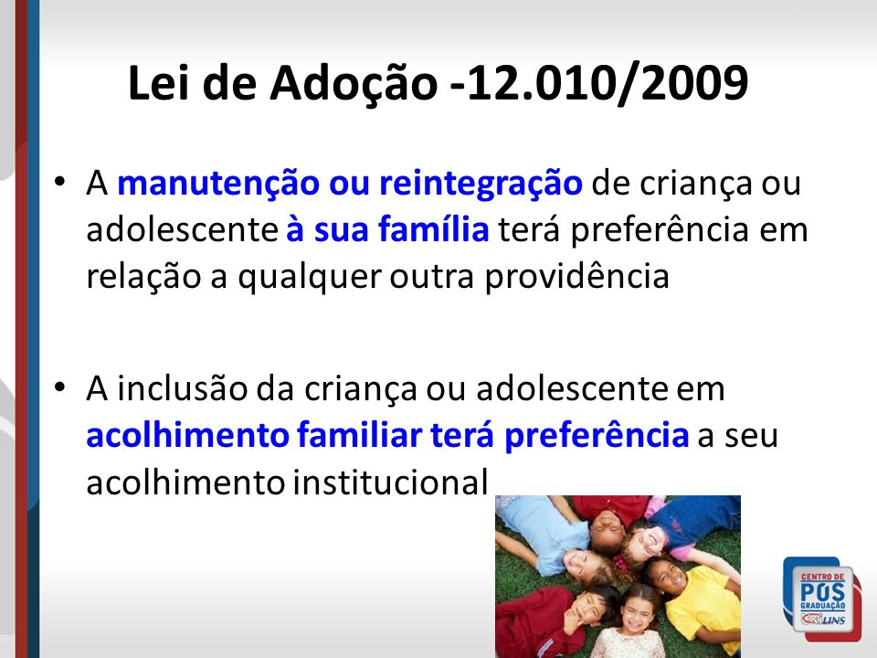 Lei de Adoção -12.010/2009