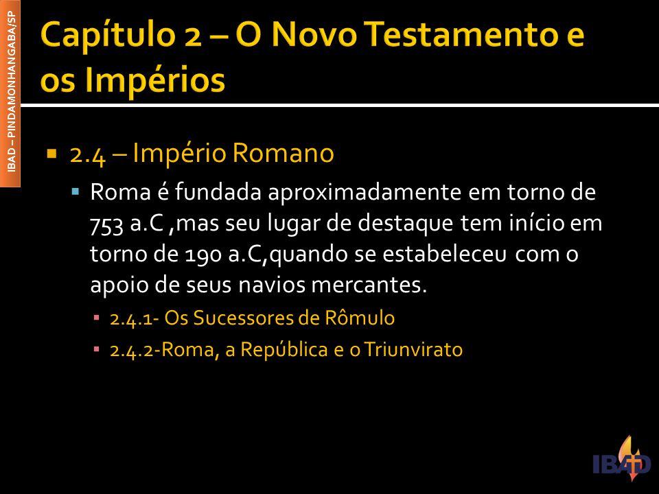 Capítulo 2 – O Novo Testamento e os Impérios