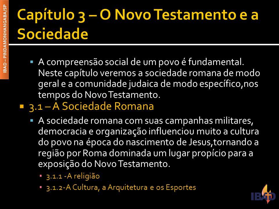 Capítulo 3 – O Novo Testamento e a Sociedade
