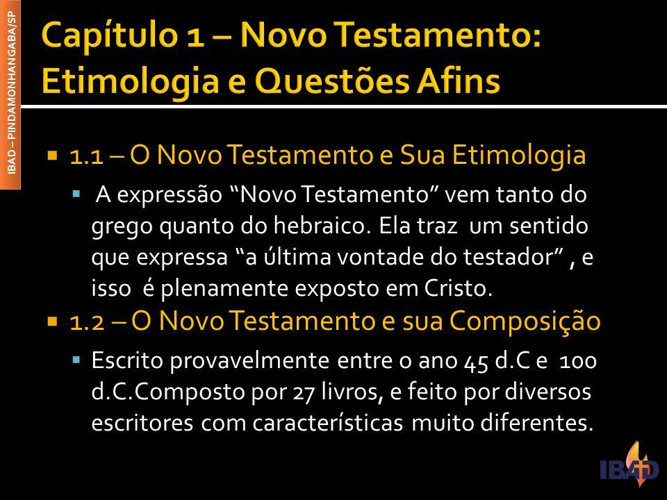 Capítulo 1 – Novo Testamento: Etimologia e Questões Afins