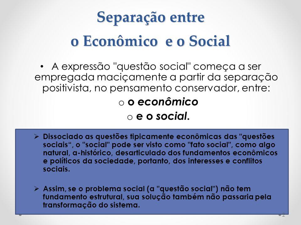 Separação entre o Econômico e o Social