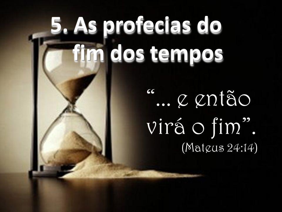 5. As profecias do fim dos tempos