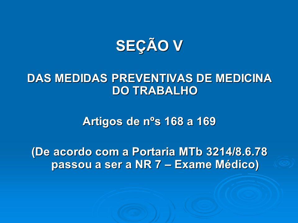 DAS MEDIDAS PREVENTIVAS DE MEDICINA DO TRABALHO