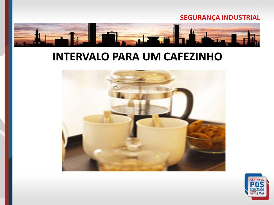 INTERVALO PARA UM CAFEZINHO