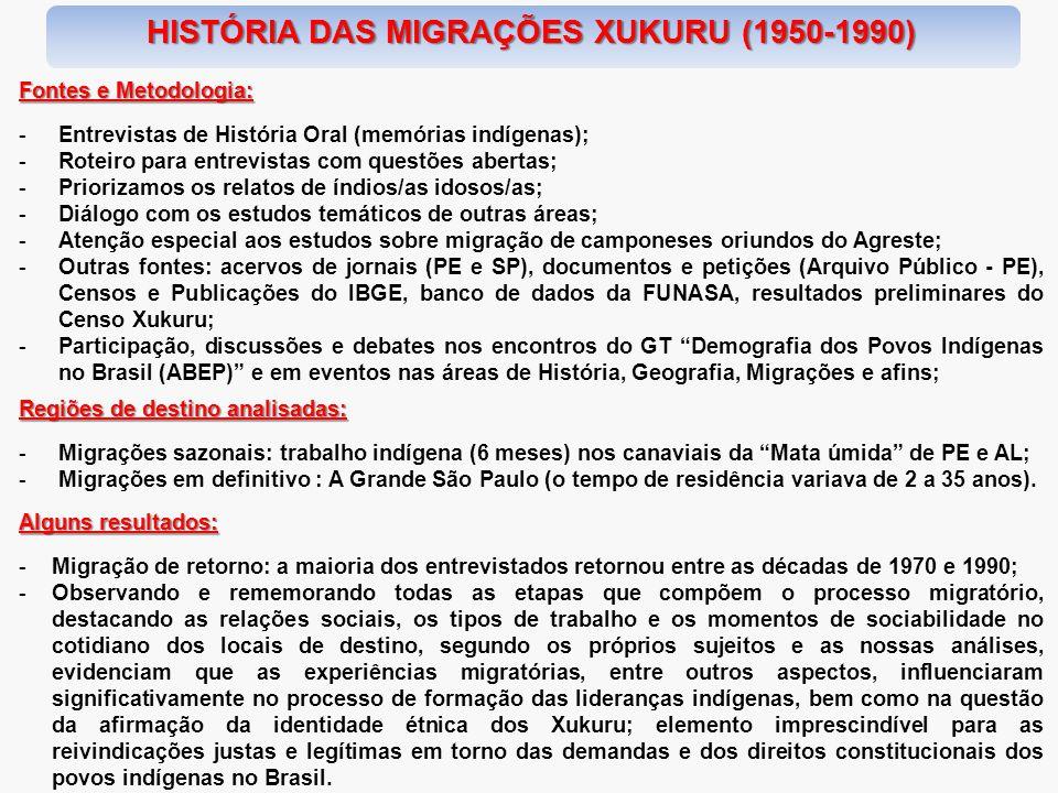 HISTÓRIA DAS MIGRAÇÕES XUKURU (1950-1990)