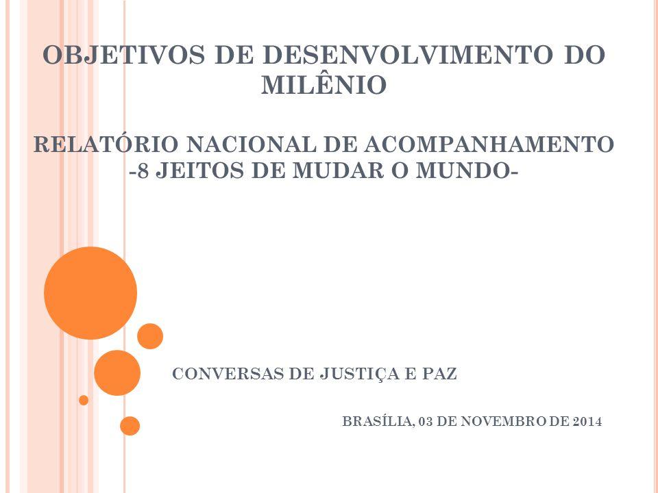 CONVERSAS DE JUSTIÇA E PAZ BRASÍLIA, 03 DE NOVEMBRO DE 2014