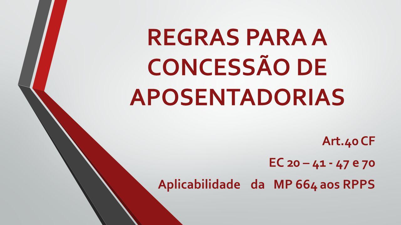 REGRAS PARA A CONCESSÃO DE APOSENTADORIAS