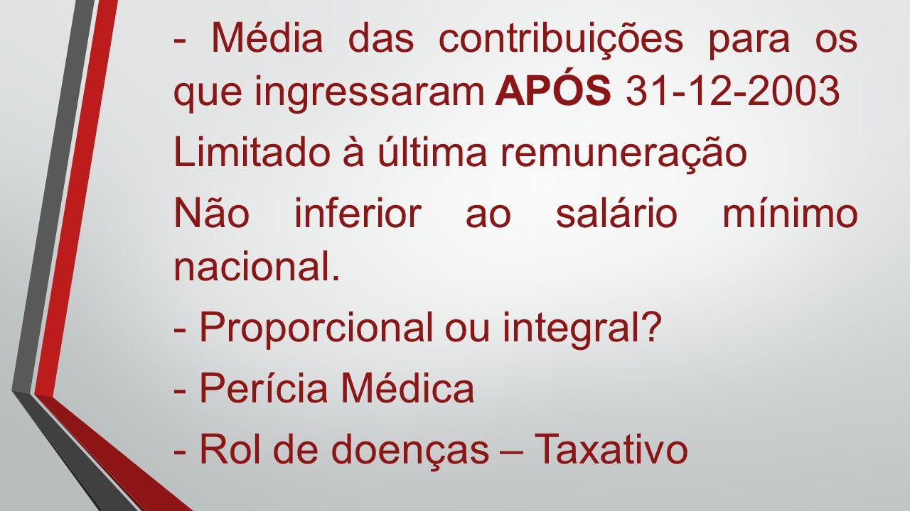 - Média das contribuições para os que ingressaram APÓS 31-12-2003