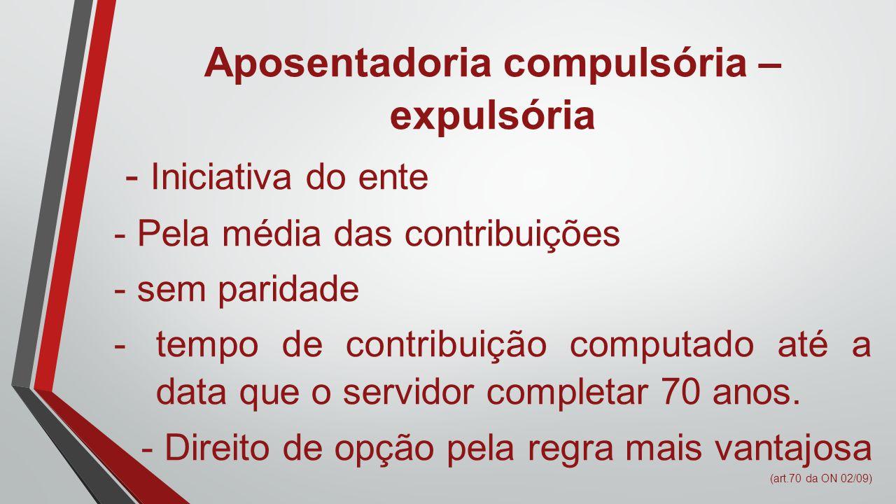Aposentadoria compulsória – expulsória