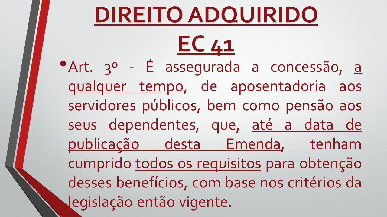 DIREITO ADQUIRIDO EC 41