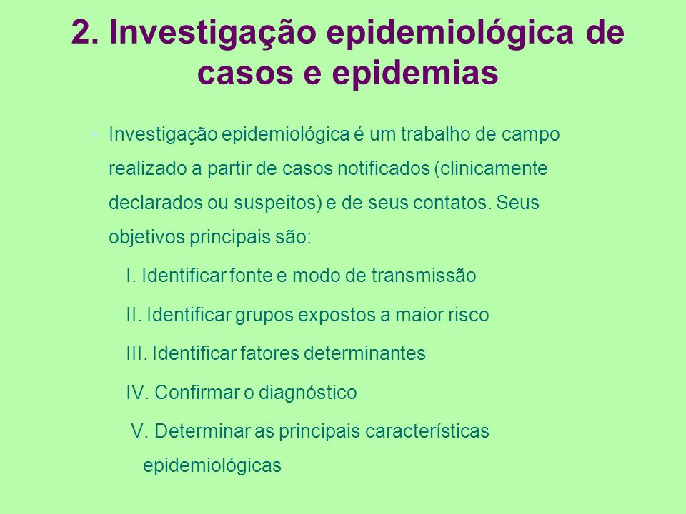 2. Investigação epidemiológica de casos e epidemias