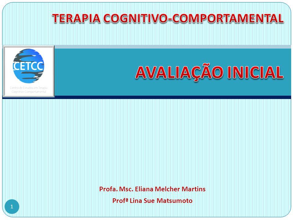 TERAPIA COGNITIVO-COMPORTAMENTAL AVALIAÇÃO INICIAL