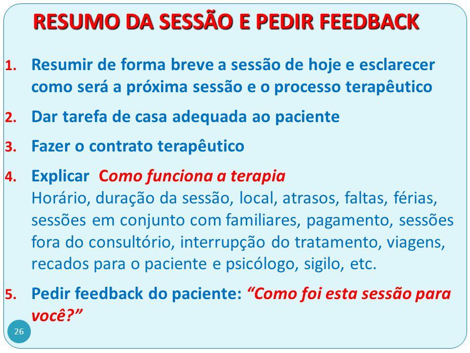 RESUMO DA SESSÃO E PEDIR FEEDBACK