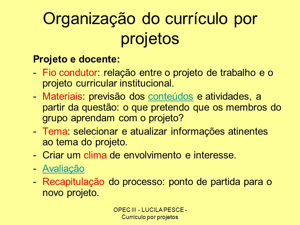 Organização do currículo por projetos