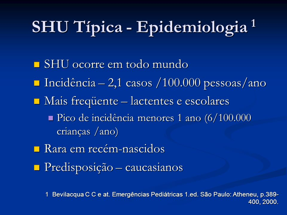 SHU Típica - Epidemiologia 1