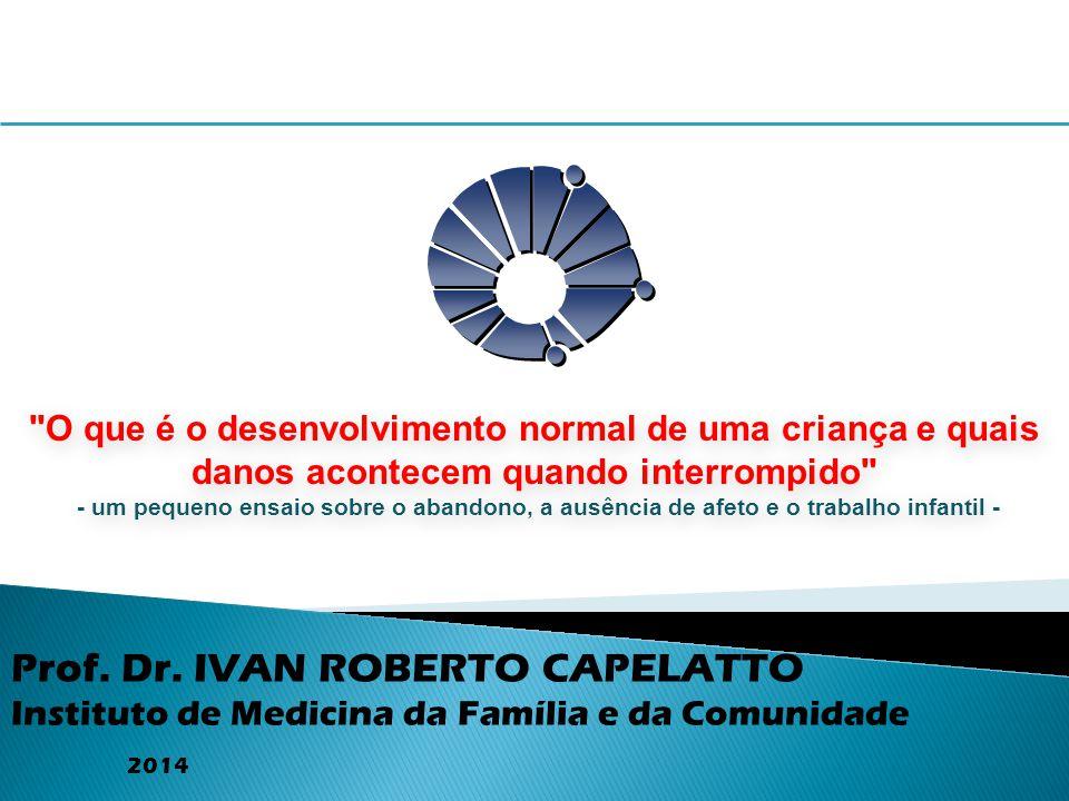 Prof. Dr. IVAN ROBERTO CAPELATTO