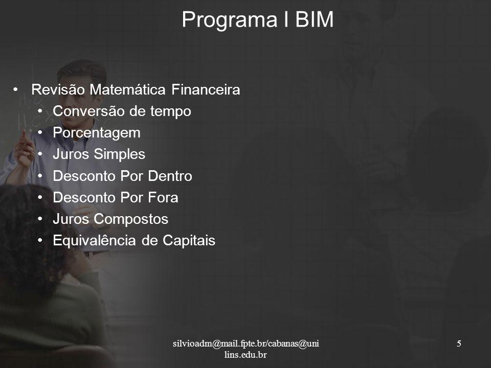 Programa I BIM Revisão Matemática Financeira Conversão de tempo