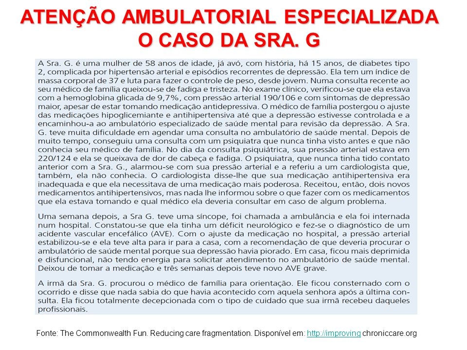 ATENÇÃO AMBULATORIAL ESPECIALIZADA O CASO DA SRA. G