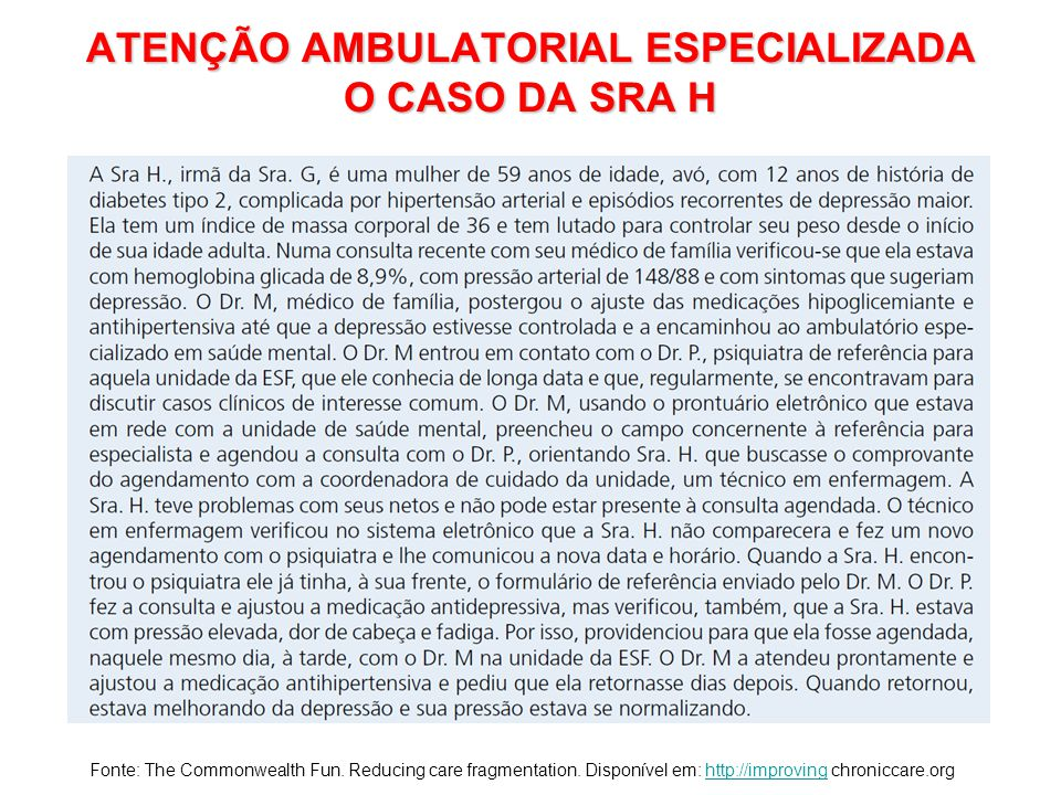 ATENÇÃO AMBULATORIAL ESPECIALIZADA O CASO DA SRA H