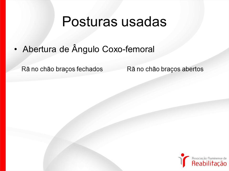 Posturas usadas Abertura de Ângulo Coxo-femoral
