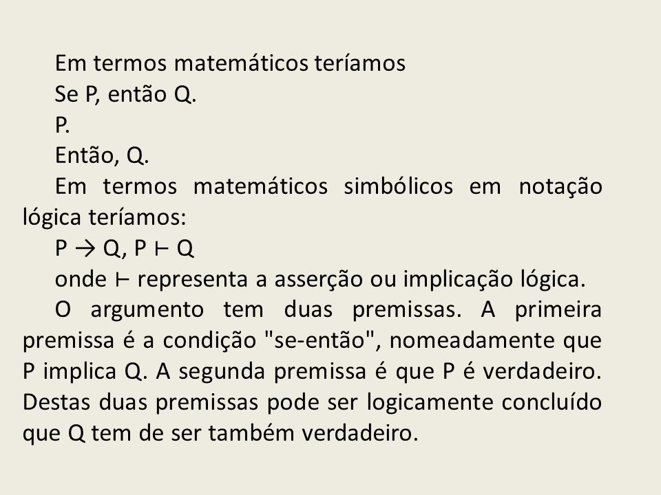 Em termos matemáticos teríamos
