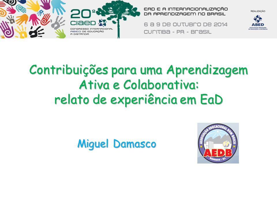 Contribuições para uma Aprendizagem Ativa e Colaborativa: relato de experiência em EaD
