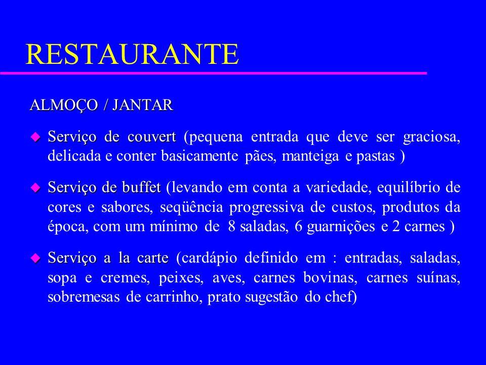 RESTAURANTE ALMOÇO / JANTAR
