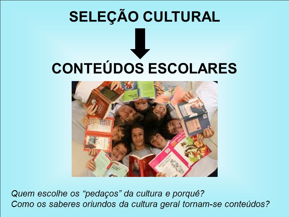 SELEÇÃO CULTURAL CONTEÚDOS ESCOLARES