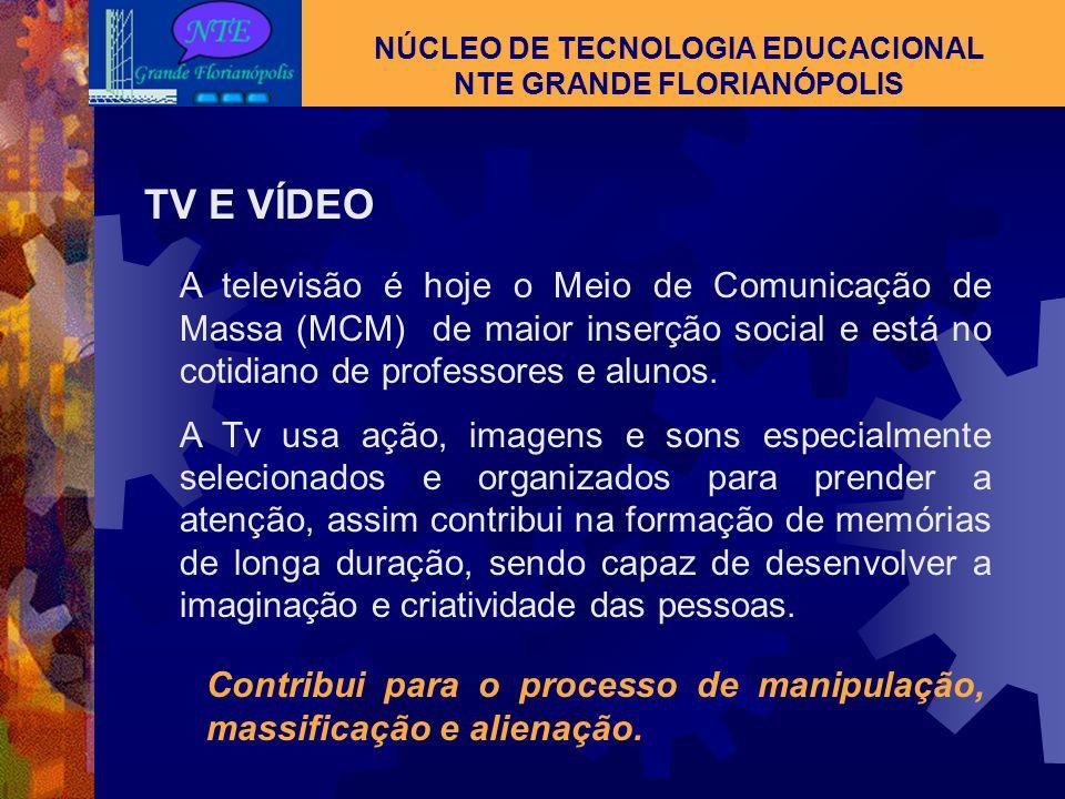 NÚCLEO DE TECNOLOGIA EDUCACIONAL NTE GRANDE FLORIANÓPOLIS