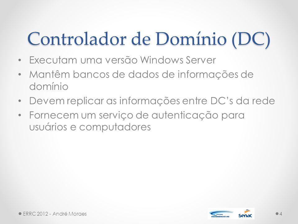 Controlador de Domínio (DC)