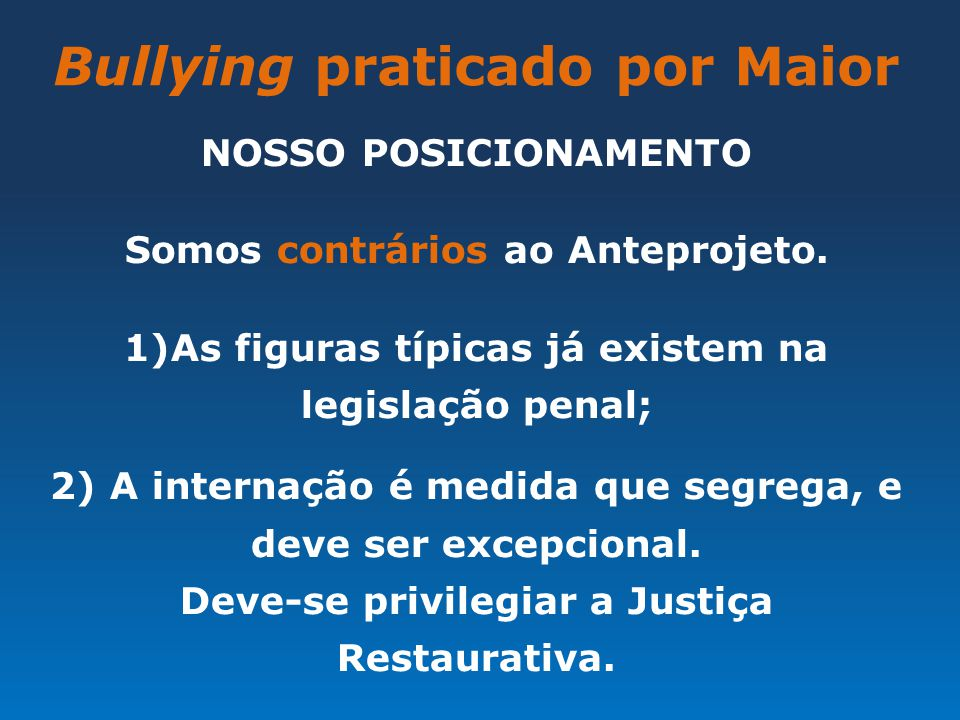 Bullying praticado por Maior