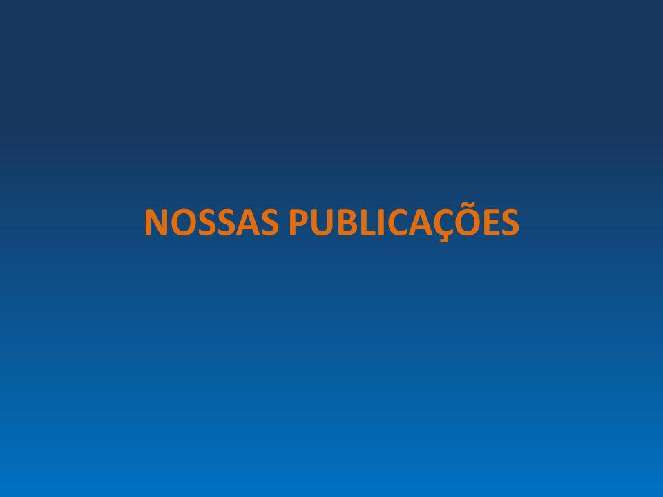NOSSAS PUBLICAÇÕES