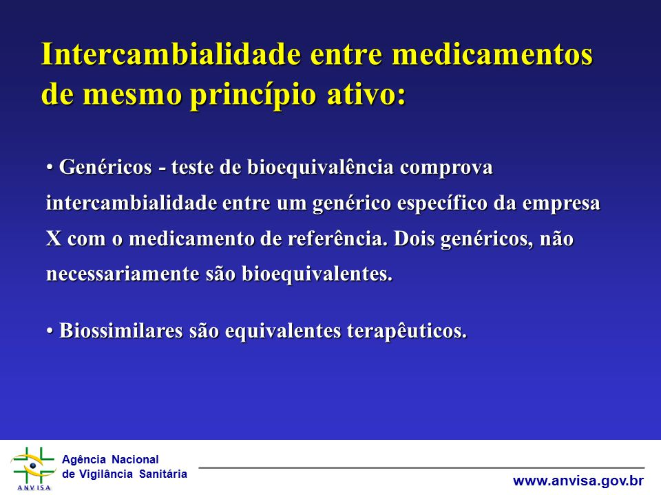Intercambialidade entre medicamentos de mesmo princípio ativo: