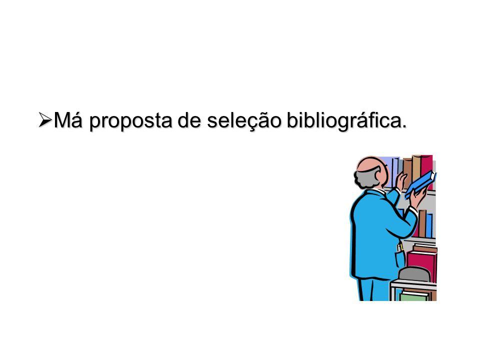 Má proposta de seleção bibliográfica.