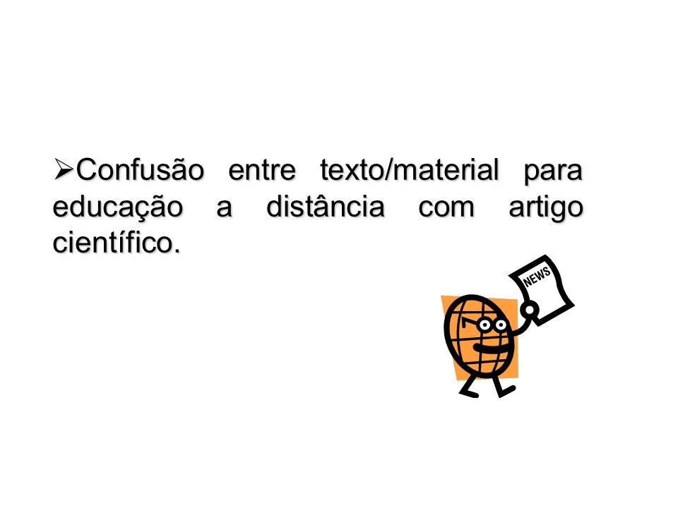 Confusão entre texto/material para educação a distância com artigo científico.