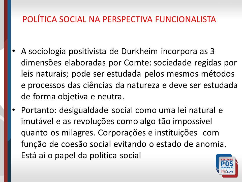 POLÍTICA SOCIAL NA PERSPECTIVA FUNCIONALISTA