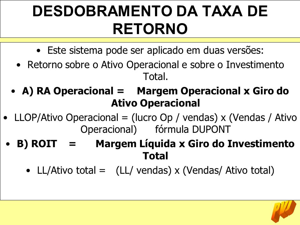 DESDOBRAMENTO DA TAXA DE RETORNO